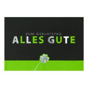 Glückwunschkarte, Zum Geburtstag Alles Gute, silberne Folienprägung mit Kleeblatt und Ausstanzung Schriftzug